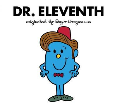 Doctor Who: Dr. Eleventh (Roger Hargreaves) (BOK)