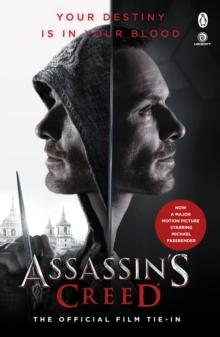 Assassin's Creed: The Official Film Tie-In (BOK)