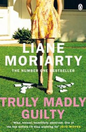 Truly Madly Guilty (BOK)