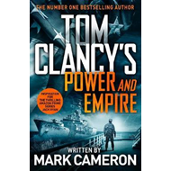 Tom Clancy's power and empire - a Jack Ryan novel (BOK)
