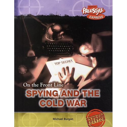 Freestyle Express: On the Front Line: Spying and the Cold Wa (BOK)
