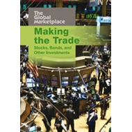 Making the Trade: Stocks, Bonds and Other Investments (BOK)