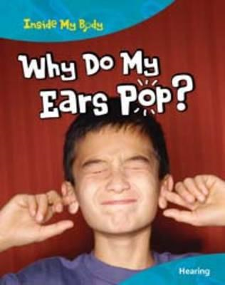 Why Do My Ears Pop? (BOK)