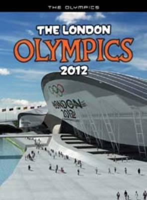 The London Olympics, 2012: An Unofficial Guide (BOK)