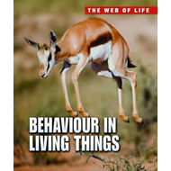 Behaviour in Living Things (BOK)