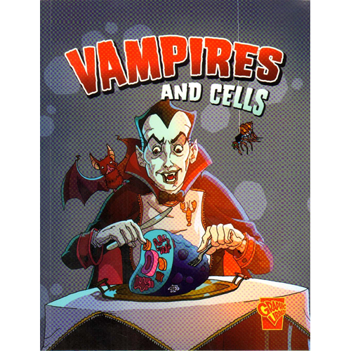 Vampires and Cells (BOK)