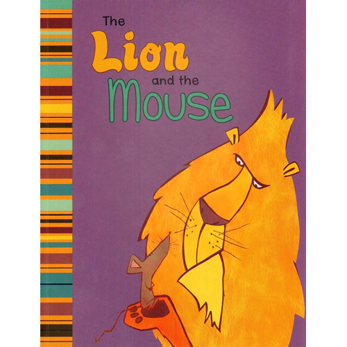 The Lion and the Mouse: A Retelling of Aesop's Fable (BOK)