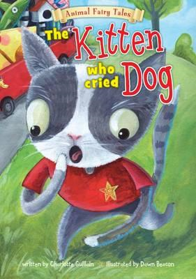 The Kitten Who Cried Dog (BOK)