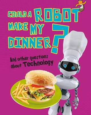 Could a Robot Make My Dinner? (BOK)