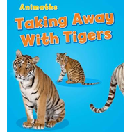 Taking Away with Tigers (BOK)