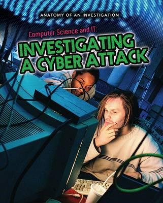 Computer Science and IT: Investigating a Cyber Attack (BOK)