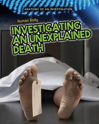 The Human Body: Investigating an Unexplained Death (BOK)