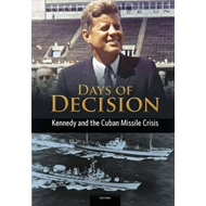 Kennedy and the Cuban Missile Crisis (BOK)
