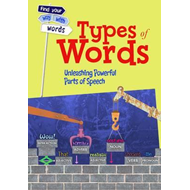 Types of Words: Unleashing Powerful Parts of Speech (BOK)