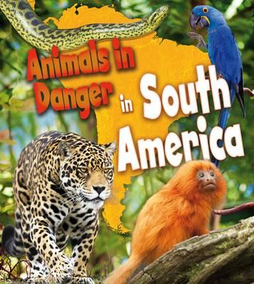 Animals in Danger in South America (BOK)