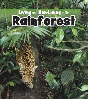 Living and Non-living in the Rainforest (BOK)