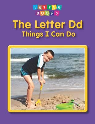Letter Dd: Things I Can Do (BOK)