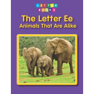 Letter Ee: Animals That are Alike (BOK)