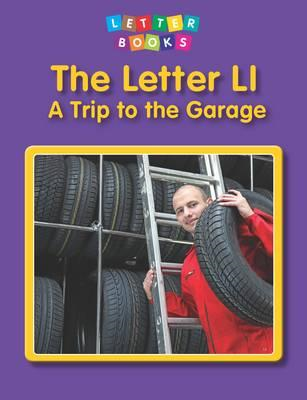 Letter Ll: a Trip to the Garage (BOK)