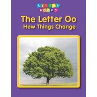 Letter Oo: How Things Change (BOK)