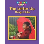 Letter Uu: Things I Like (BOK)