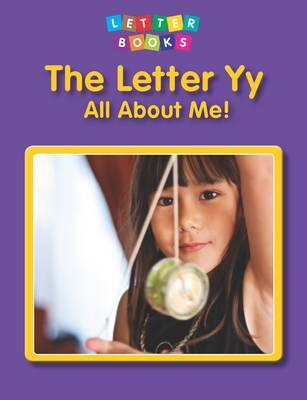 Letter Yy: All About Me! (BOK)