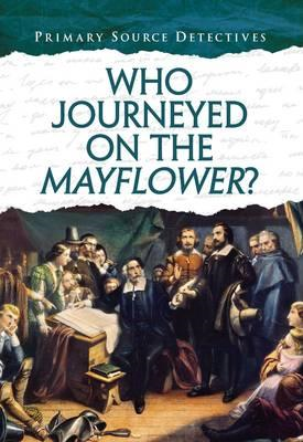 Who Journeyed on the Mayflower? (BOK)