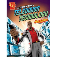 Terrific Tale of Television Technology (BOK)