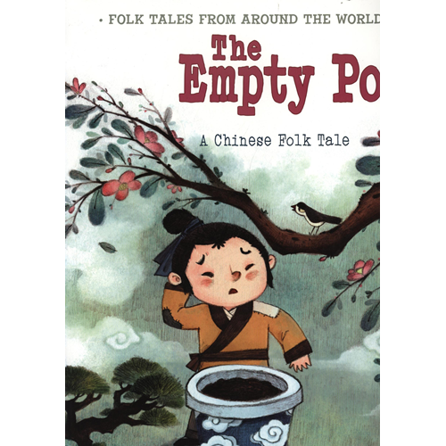 The Empty Pot: A Chinese Folk Tale (BOK)