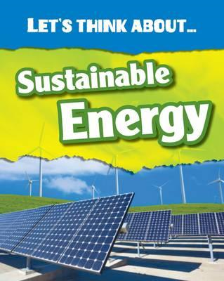 Let's Think About Sustainable Energy (BOK)