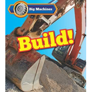 Big Machines Build! (BOK)