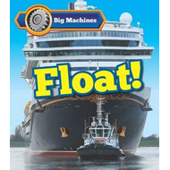 Big Machines Float! (BOK)