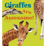 Giraffes Are Awesome! (BOK)
