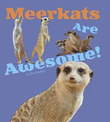Meerkats Are Awesome! (BOK)