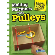 Making Machines with Pulleys (BOK)