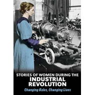 Stories of Women During the Industrial Revolution (BOK)