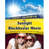 From Sunlight to Blockbuster Movies (BOK)