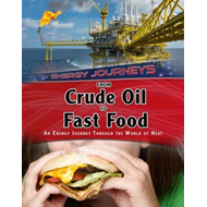 From Crude Oil to Fast Food (BOK)