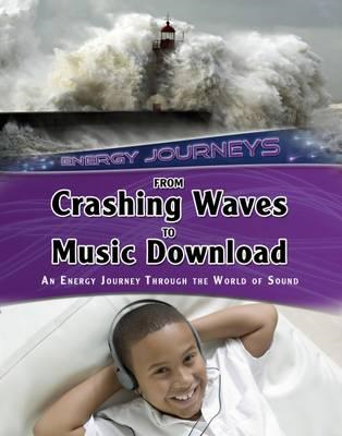 From Crashing Waves to Music Download (BOK)