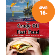 Produktbilde for From Crude Oil to Fast Food - An energy journey through the world of heat (BOK)