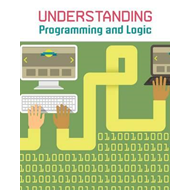 Understanding Programming and Logic (BOK)