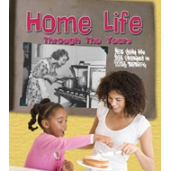 Home Life Through the Years (BOK)