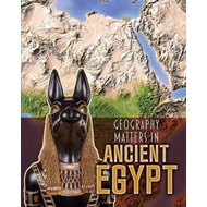 Geography Matters in Ancient Egypt (BOK)