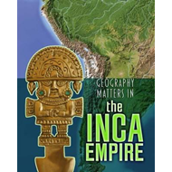 Geography Matters in the Inca Empire (BOK)