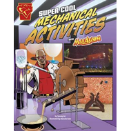 Super Cool Mechanical Activities with Max Axiom (BOK)