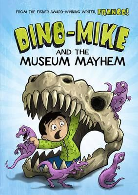 Dino-Mike and the Museum Mayhem (BOK)