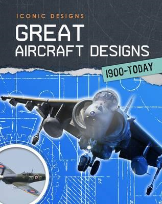 Great Aircraft Designs 1900 - Today (BOK)