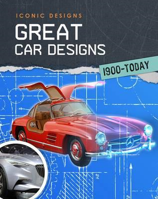 Great Car Designs 1900 - Today (BOK)