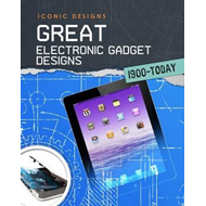 Great Electronic Gadget Designs 1900 - Today (BOK)