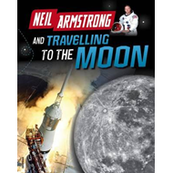 Neil Armstrong and Getting to the Moon (BOK)
